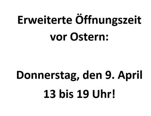 Öffnungszeiten vor Ostern